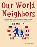 img - for Our World Neighbors: A guide to cultural studies at Epcot's World Showcase at the Walt Disney World Resort book / textbook / text book
