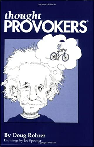 Thought Provokers by Doug Rohrer (1993-01-01)