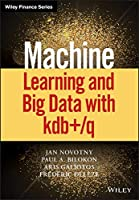 Machine Learning and Big Data with KDB+/Q Front Cover