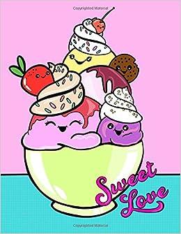 Sweet Love Cute Ice Cream Kawaii Notebook For Girls Or