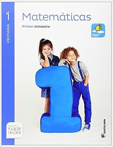 Matemáticas Mochila Ligera. 1 Primaria Saber Hacer - Pack de 3 libros - 9788468020174: Amazon.es: Aa.Vv.: Libros