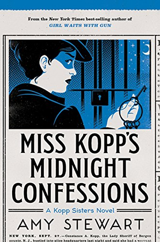 Miss Kopp's Midnight Confessions (A Kopp Sisters Novel) by [Stewart, Amy]