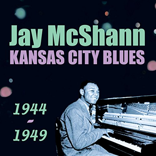 Kansas City Blues 1944-1949 by Acrobat Music