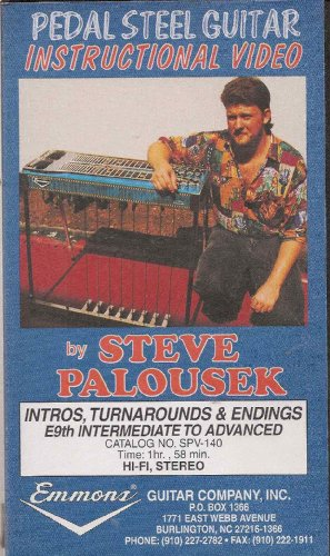 Pedal Steel Guitar Instructional Video by Steve Palousek: Intros, Turnarounds & Endings, E9th, Intermediate to Advanced
