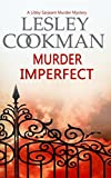 img - for Murder Imperfect (A Libby Sarjeant Murder Mystery) book / textbook / text book