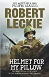 """Helmet for my Pillow - The World War Two Pacific Classic"" av Robert Leckie"