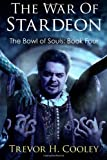 The War of Stardeon, Trevor Cooley, 1484028449