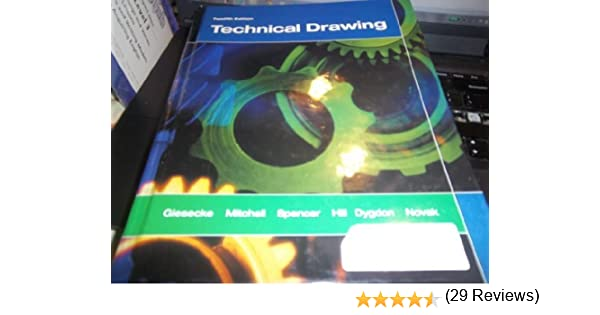 Technical Drawing School Binding (12th Edition): Frederick E ...