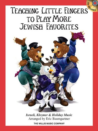 Teaching Little Fingers to Play More Jewish Favorites Bk/Cd