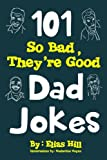 A Top 5 Best-selling Amazon Book!*      Dad jokes. They make you cringe, they make you groan but the one thing they have in common is they come from dad. Be it during a wedding toast or when introducing your dad to someone you want to impress, dad...