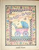Baby's First Year Record Book, Debbie Mumm, 1570514860