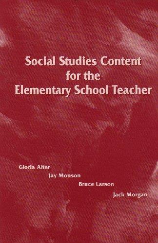 Social Studies Content for the Elementary School Teacher