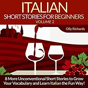 Italian Short Stories for Beginners, Volume 2 [Italian Edition] Audiobook