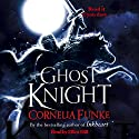 Ghost Knight Audiobook by Cornelia Funke Narrated by Elliot Hill