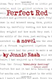 Perfect Red, Jennie Nash, 1480142484