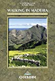 Walking in Madeira (Cicerone Guides)