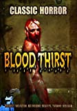 Blood Thirst: Classic Horror Movie