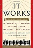 img - for It Works DELUXE EDITION: The Famous Little Red Book That Makes Your Dreams Come True! by RHJ (2016-01-05) book / textbook / text book
