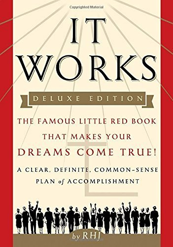 It Works DELUXE EDITION: The Famous Little Red Book That Makes Your Dreams Come True! by RHJ (2016-01-05) (It Works Famous Little Red Book)