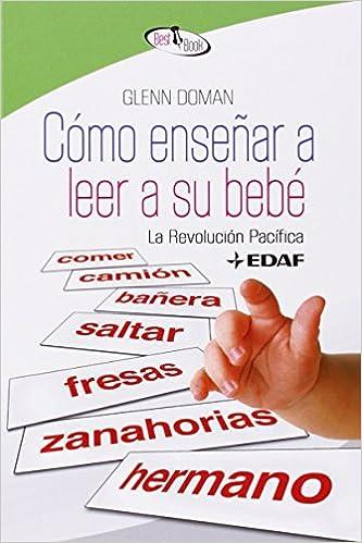 Como Enseñar A Leer A Su Bebe. (Best Book): Amazon.es: Glenn ...