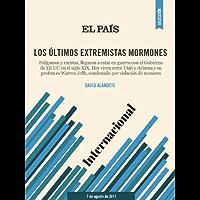 Los últimos extremistas mormones (Spanish Edition)
