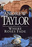 WHERE ROSES FADE (A LYDMOUTH MYSTERY)