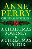 Front cover for the book A Christmas Visitor by Anne Perry