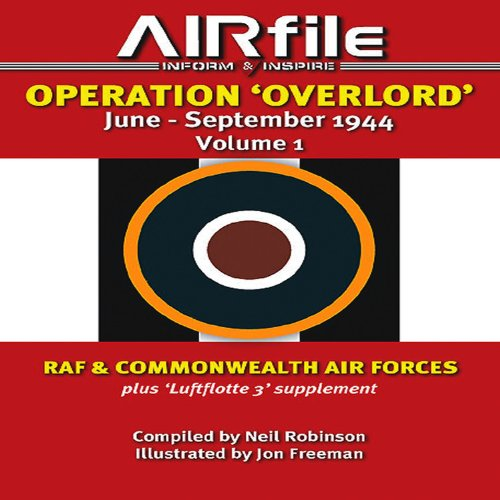 Operation 'Overlord' June - September 1944: RAF and Commonwealth Air Forces (Camouflage and Markings) ebook