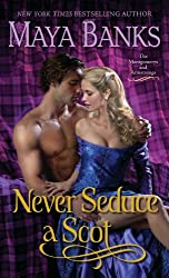 Never Seduce a Scot: The Montgomerys and Armstrongs