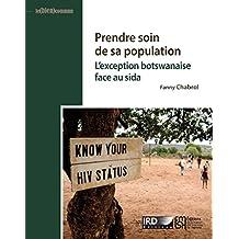 Prendre soin de sa population: L'exception botswanaise face au sida (Le (bien) commun)