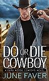Do or Die Cowboy (Dark Horse Cowboys)