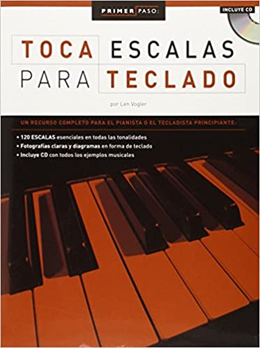 Amazon.com: Primer Paso: Toca Escalas Para Teclado (Primer Paso / First Step) (9780825633607): Len Vogler: Books