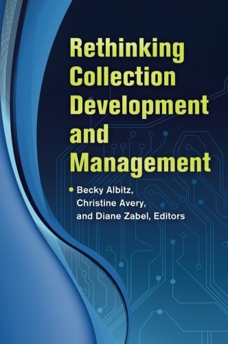1610693051 - Rethinking Collection Development and Management