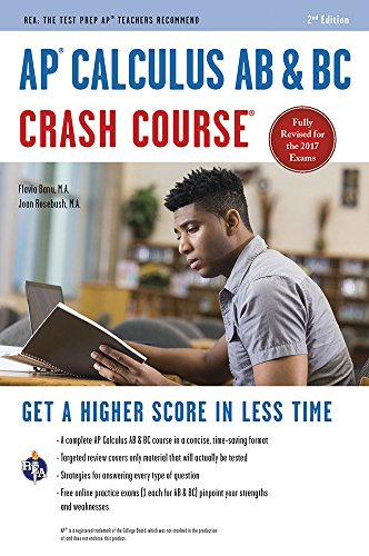 AP® Calculus AB & BC Crash Course Book + Online (Advanced Placement (AP) Crash Course)