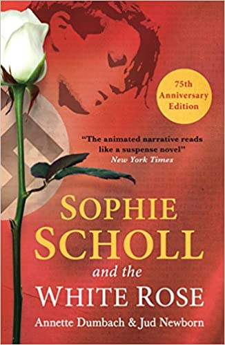 Amazon sophie scholl and the white rose ebook annette dumbach amazon sophie scholl and the white rose ebook annette dumbach jud newborn kindle store fandeluxe Image collections