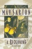 Reckoning, May Sarton, 0393316211