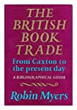 British Book Trade, Myers, 0233963537