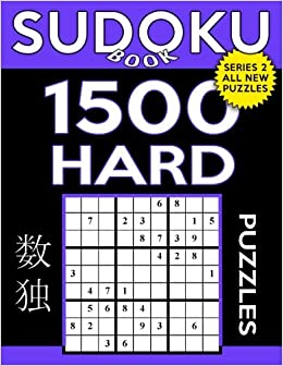 Sudoku Book 1,500 Hard Puzzles: Sudoku Puzzle Book With Only One Level of Difficulty (Sudoku Book Series 2) (Volume 41)
