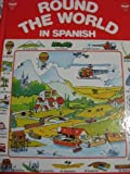 Round the World in Spanish, Janell Watson and Folliet, 0860204847