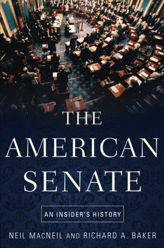 The American Senate: An Insider's History