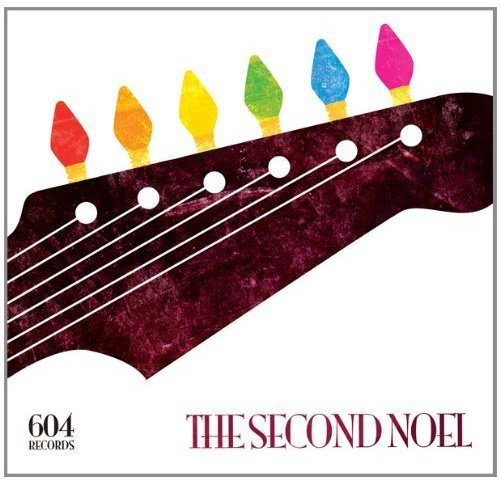 604 Records: The Second Noel (Christmas 604)