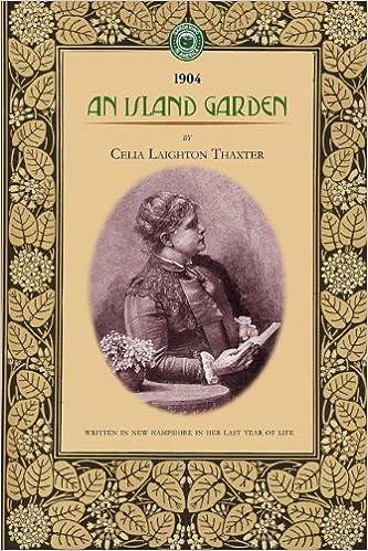 An Island Garden (Gardening in America)