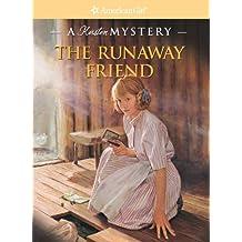 The Runaway Friend (American Girl Mysteries)