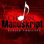Das Chopin-Manuskript   Jeffery Deaver,David Hewson,James Grady