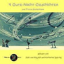 4 Gute-Nacht-Geschichten (Pickpocket Edition) Hörbuch von Petra Steckelmann Gesprochen von: Julia von Maydell, Katharina Spiering