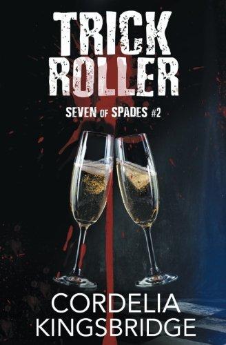 Download Trick Roller (Seven of Spades) (Volume 2) pdf epub