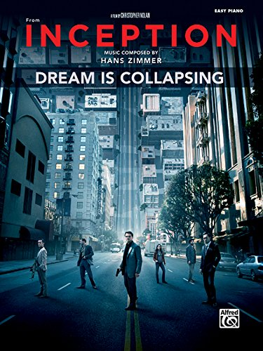 Dream Piano Sheet Music (Dream Is Collapsing (from Inception): Easy Piano, Sheet)