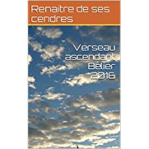 Verseau ascendant Bélier 2016 (French Edition)