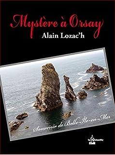 Mystère à Orsay, Lozac'h, Alain