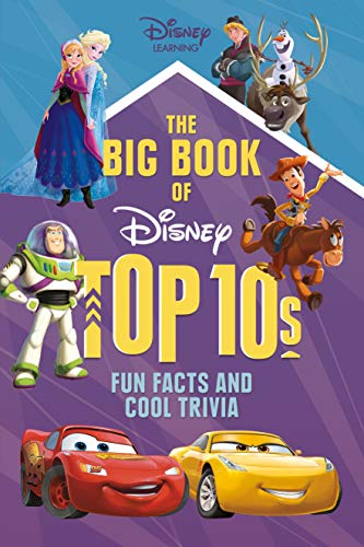The Big Book of Disney Top 10s: Fun Facts and Cool Trivia